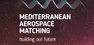 MEDITERRANEAN AEROSPACE MATCHING: BUILDING OUR FUTURE (Scarica il programma in Pdf)