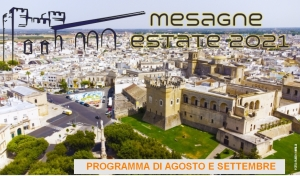 Mesagne Estate 2021. Programma di agosto e settembre
